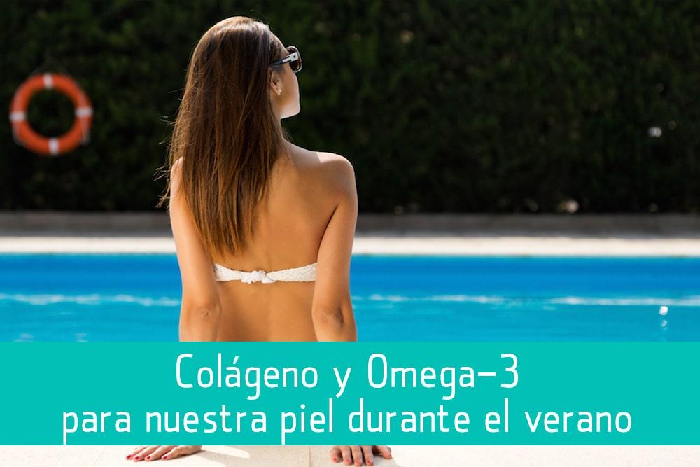 Colágeno y Omega 3: fuentes de hidratación y vitalidad para nuestra piel durante el verano